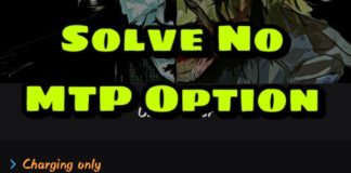How to Solve No MTP Option on Android