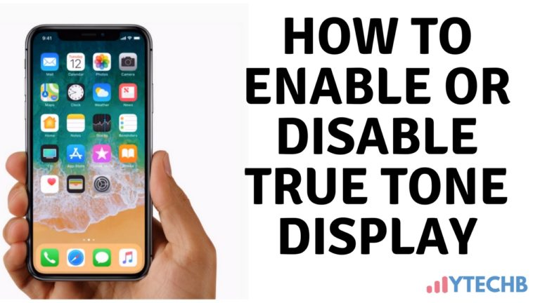 How to Enable True Tone display mode on iPhone 8/8 Plus/iPhone X