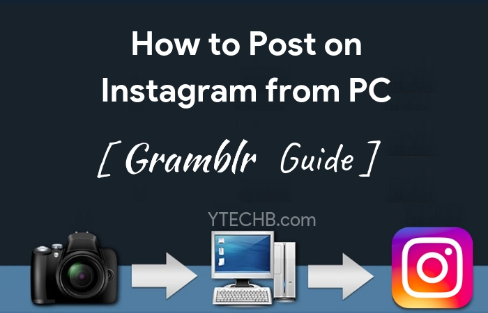 How to Post on Instagram from MAC/PC [Gramblr Guide]