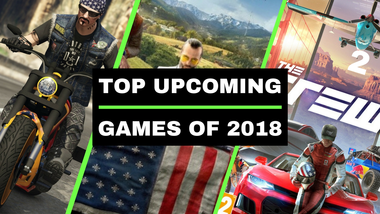 Biggest Games Of 2018 : Top upcoming games of pc ps xbox ytechb