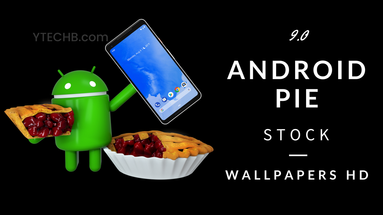 Download Android 9 Pie Wallpapers In Hd Updated In August 2018