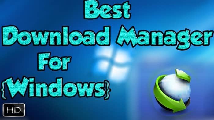 10+ Best Download Manager for PC/Android (2019)