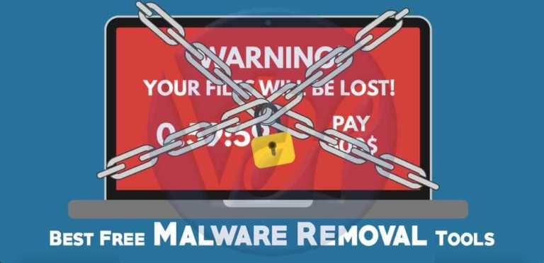 10 Best Free Malware Removal Tools for Windows/Mac/Android (2019)