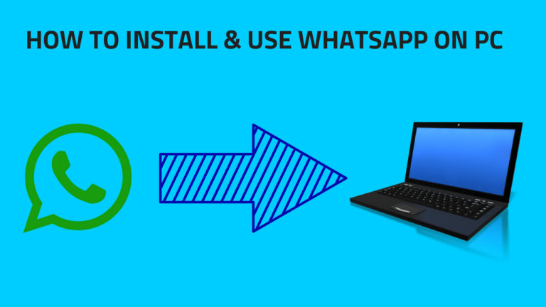 How to Use WhatsApp on PC & Laptop