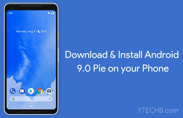 Download Android Pie Custom ROM