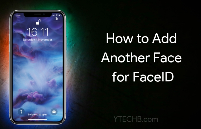 How to Add Another Face for FaceID in iOS 12