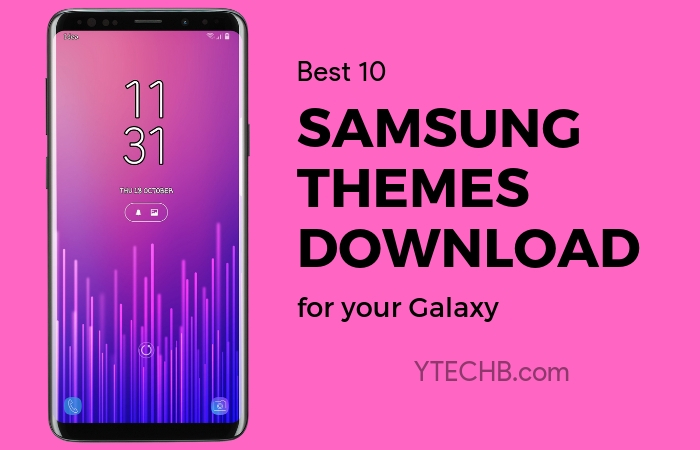Download 10 Best Samsung Themes For Your Galaxy 2020