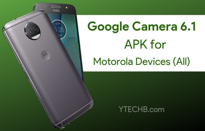 Download Google Camera 6.1 for Moto G5 Plus