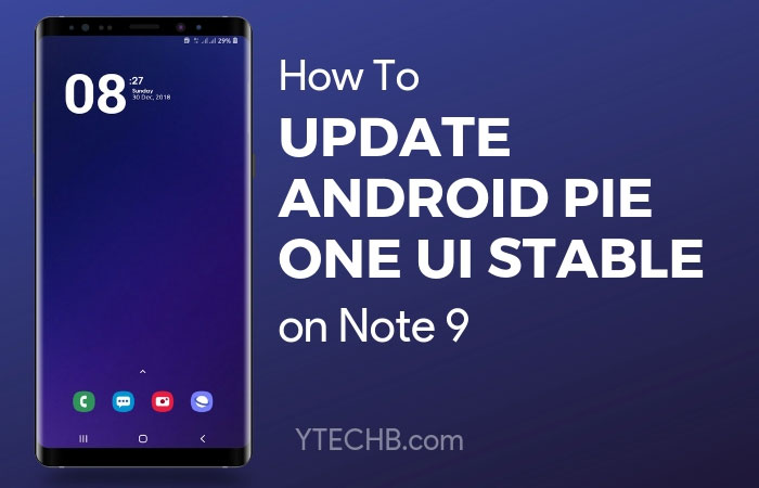Download Android Pie for Note 9