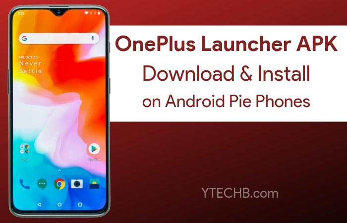 Download OnePlus Launcher for your Android Pie Device [Rooted]