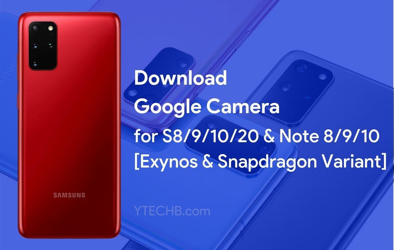 Google Camera for Samsung Galaxy Phones