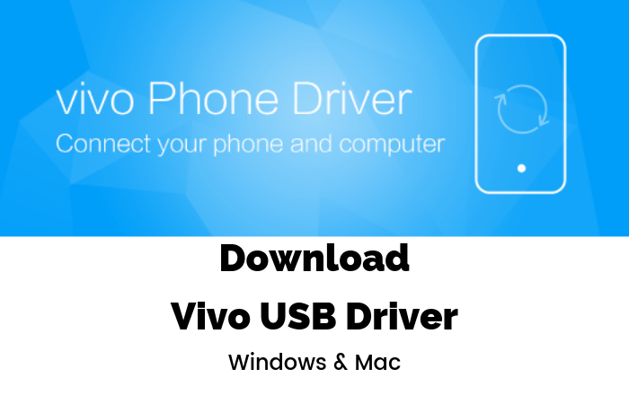 Download Vivo USB Drivers