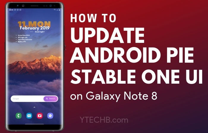 How to Download Samsung Galaxy Note 8 Android Pie Stable Update