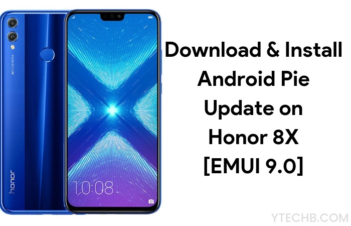 Install Honor 8X Android Pie update