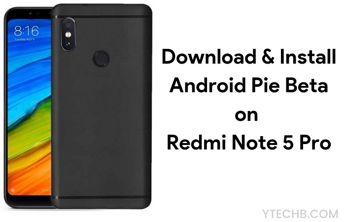 Android Pie Beta on Redmi Note 5 Pro
