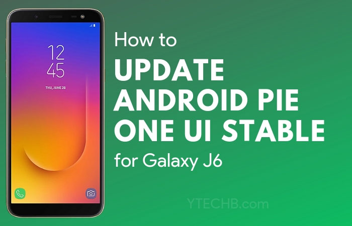 Samsung Galaxy J6 Android Pie Update
