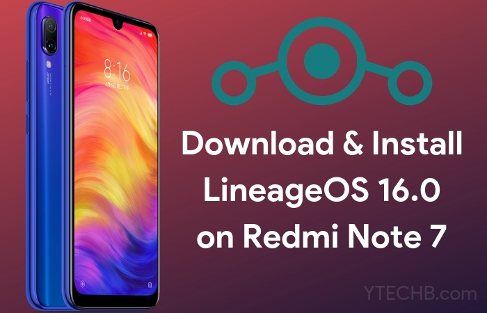 lineageos 16.0 for redmi note 7