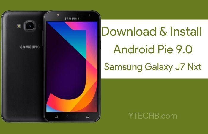 Download Samsung Galaxy J7 Nxt Android Pie Update
