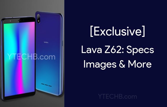 [Exclusive] Lava Z62 with Dedicated Google Assistant Key Coming Soon: Specs & Images