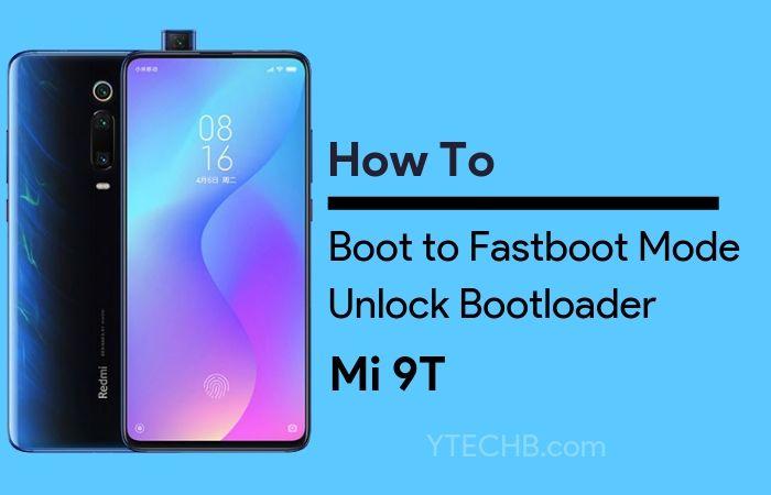 Mi 9T Unlock Bootloader, Fastboot Mode