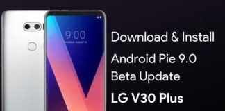 Download LG V30 Plus Android Pie Beta Update