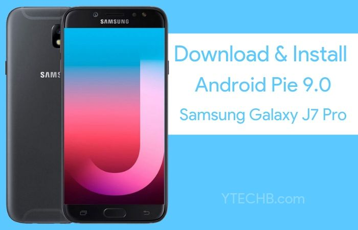 How to Install Samsung Galaxy J7 Pro Android Pie Update [One