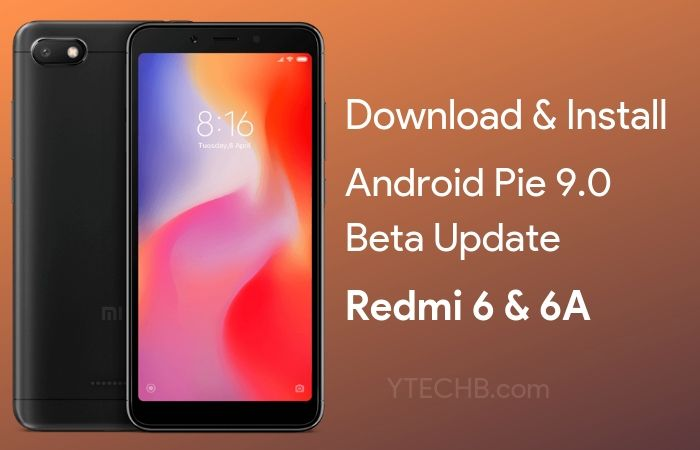 Download Redmi 6A Android Pie Update