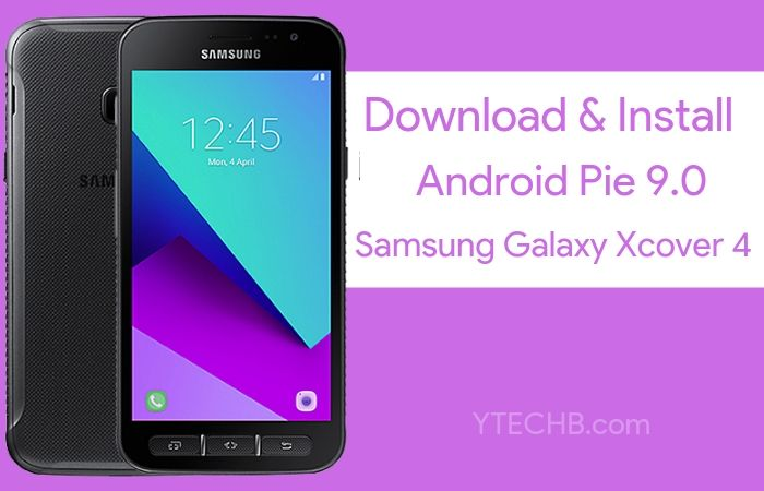 Download Samsung Galaxy Xcover 4 Android Pie Update