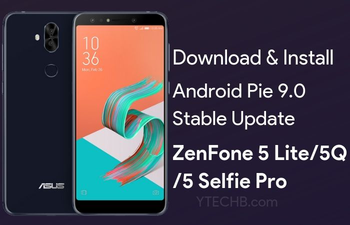 Download Asus ZenFone 5 Lite Android Pie update