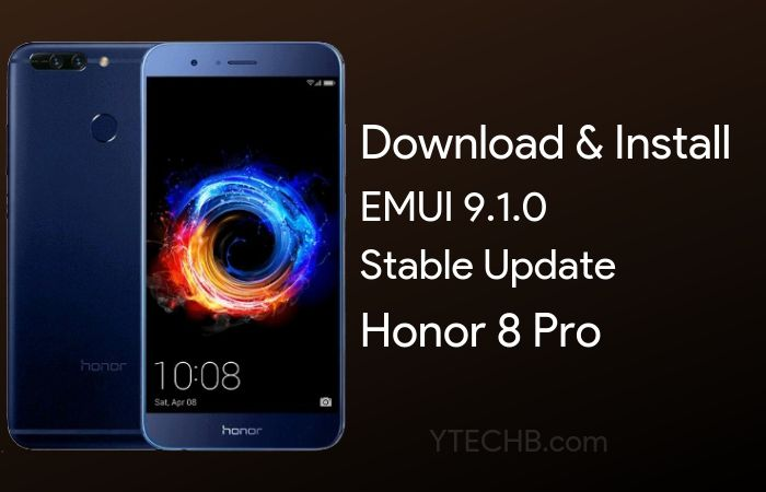 How to Install Honor 8 Pro EMUI 9.1 Update [Download Link Inside]