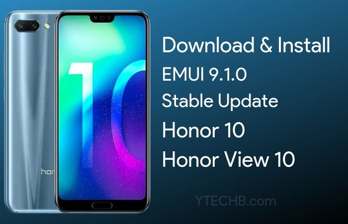 How to Install Honor View 10 & Honor 10 EMUI 9.1 Update [Download Link Inside]