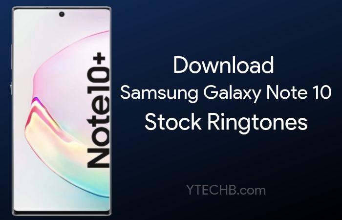Download Samsung Galaxy Note 10 Ringtones [HQ Sound]