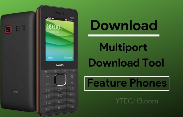 Download Multi Port Download Tool for Feature Phones [2019]