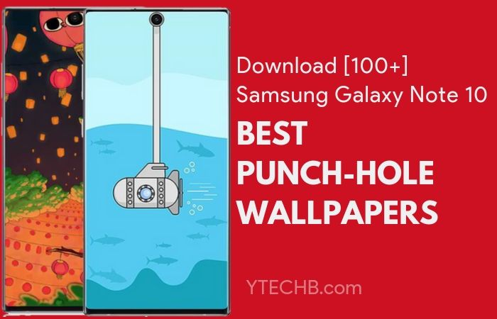 99 Punch Hole Wallpapers For Samsung Galaxy Note 10 Plus
