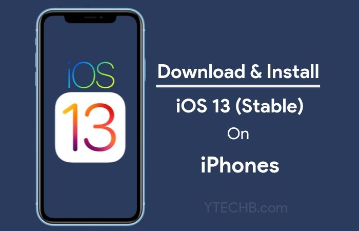 How To Install iOS 13 on Supported iPhones (Stable)