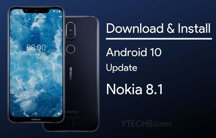 [How To Install] Nokia 8.1 Android 10 Update Rolling Out (Download Link Added)