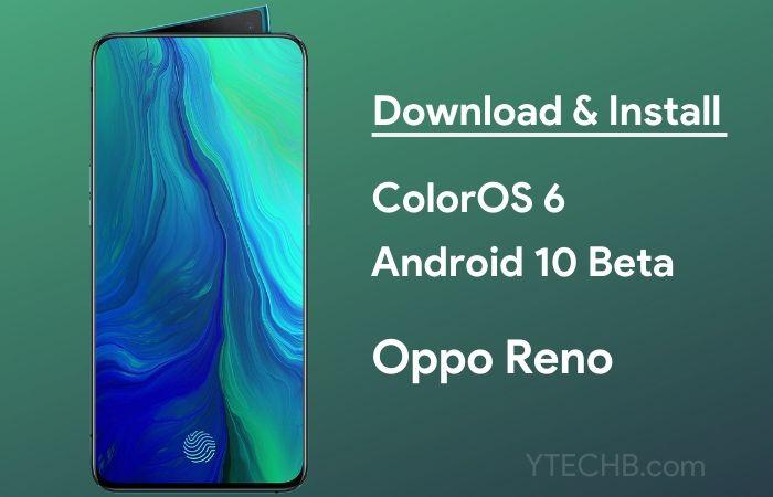 Oppo Reno Android 10 Beta Update