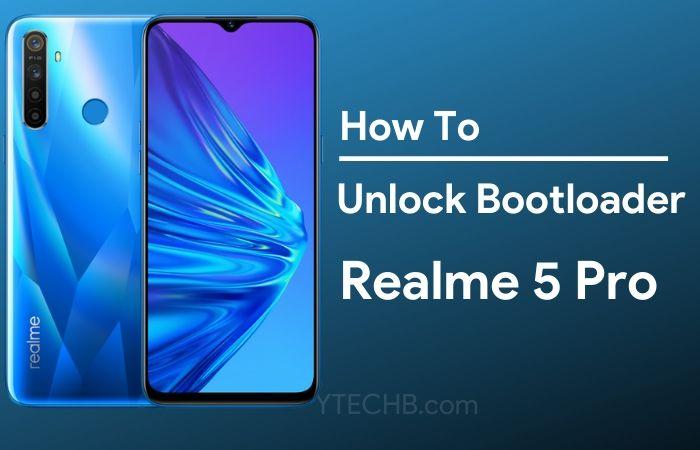 Realme 5 Pro Unlock Bootloader