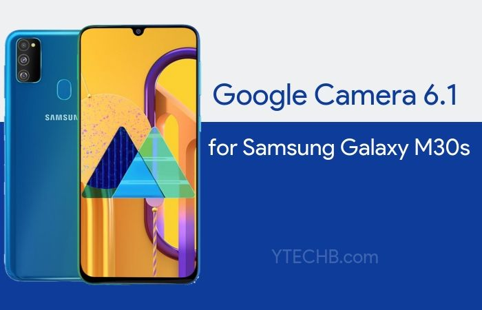 Google Camera for Samsung Galaxy M30s