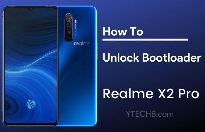 Realme X2 Pro Unlock Bootloader