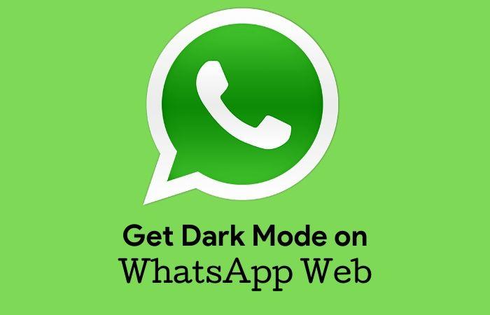 dark mode on whatsweb