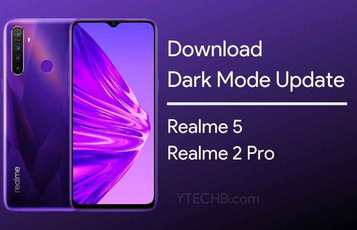 Realme 2 Pro & Realme 5 gets Dark Mode, November Security Patch & More