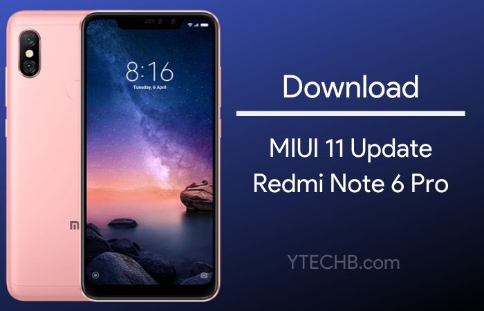 MIUI 11 Update for Redmi Note 6 Pro is now Seeding in India (with Download Link)