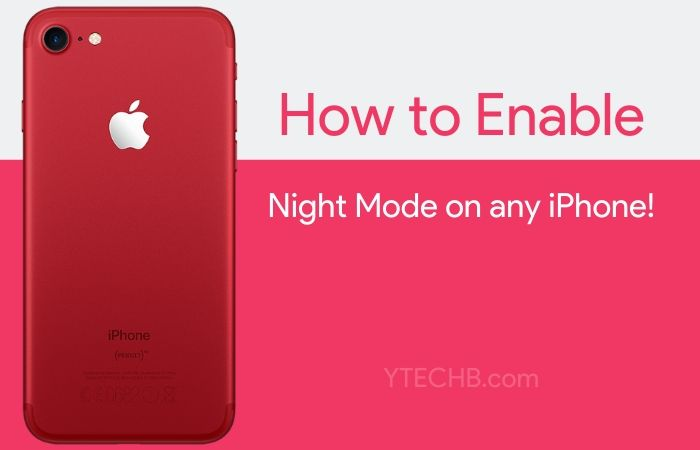 How to Get Night Mode Feature on any iPhone [from iPhone 11]