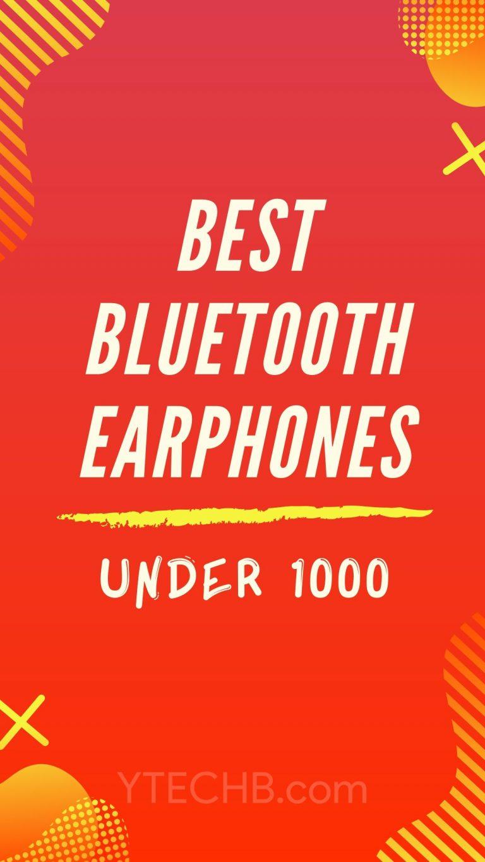 9 Best Bluetooth Earphones Under 1000 in India (2019)