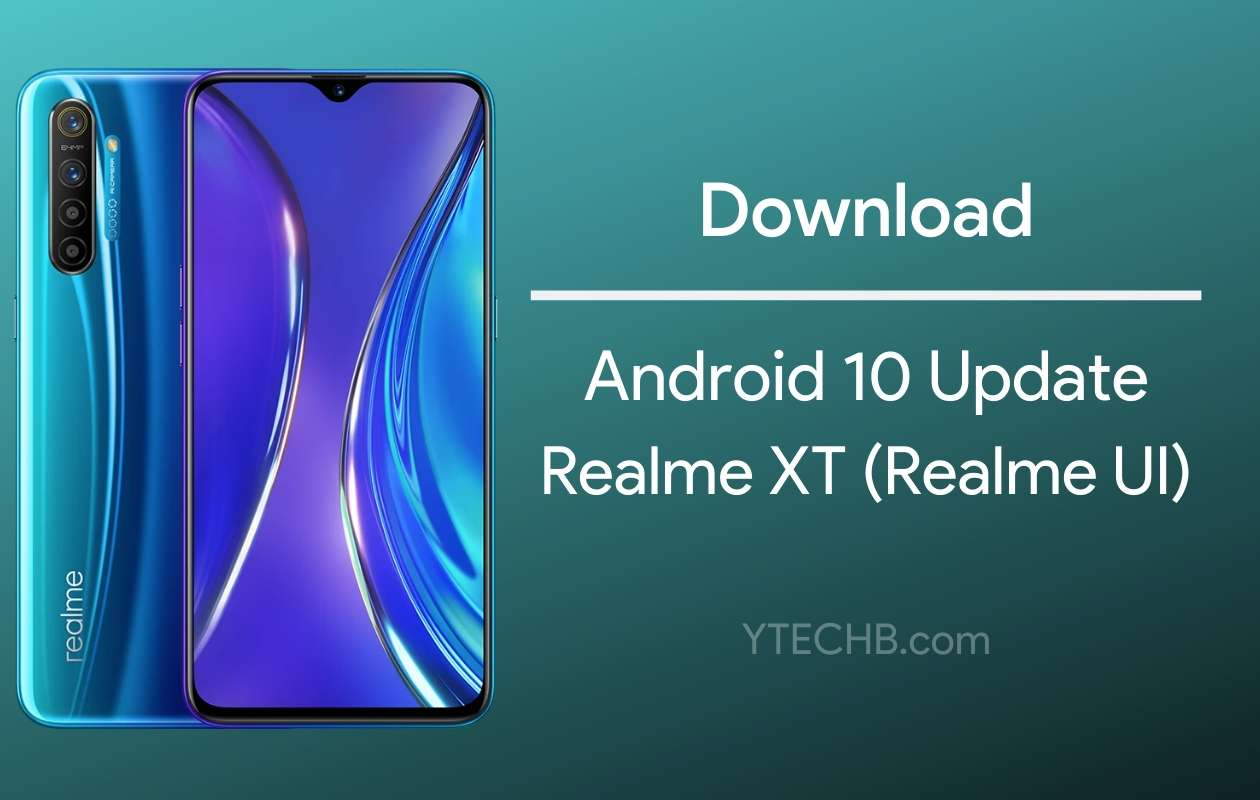 Android 10 Update for Realme XT