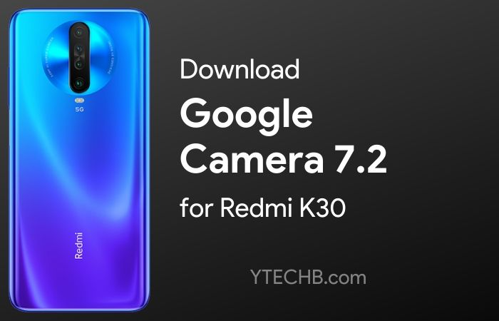 Google Camera for Redmi K30