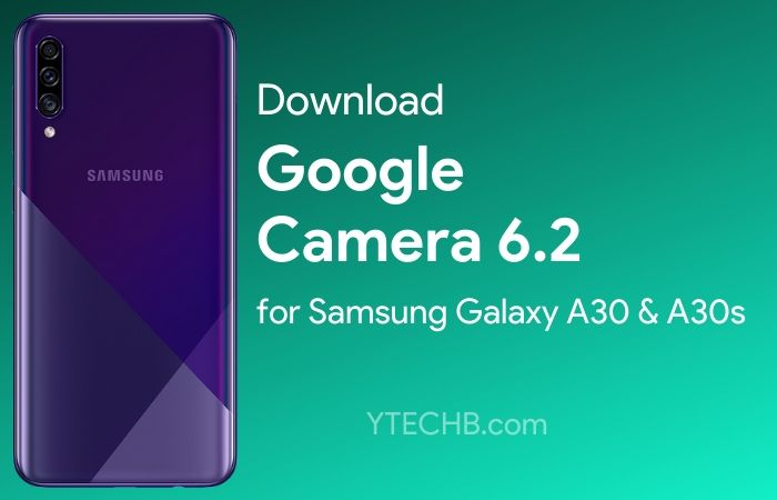 Google Camera for Samsung Galaxy A30