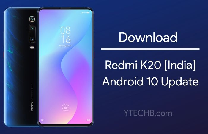 android 10 update for redmi k20 india