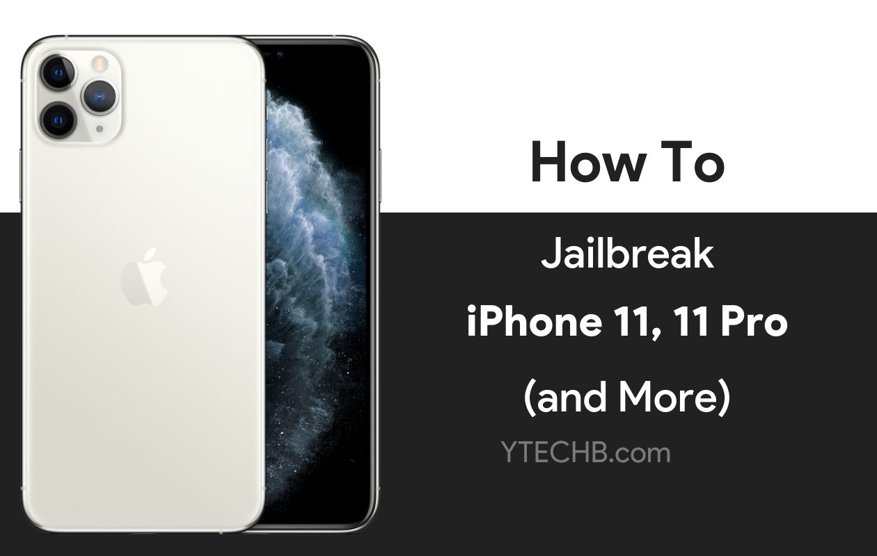 How to Jailbreak iPhone 11 Pro